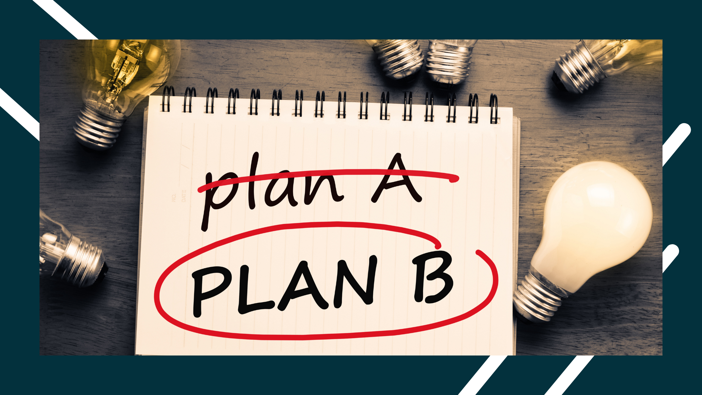 plan a striked out on paper and plan b circled